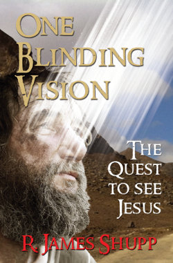One Blinding Vision by James Shupp