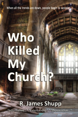 Who Killed My Church by James Shupp